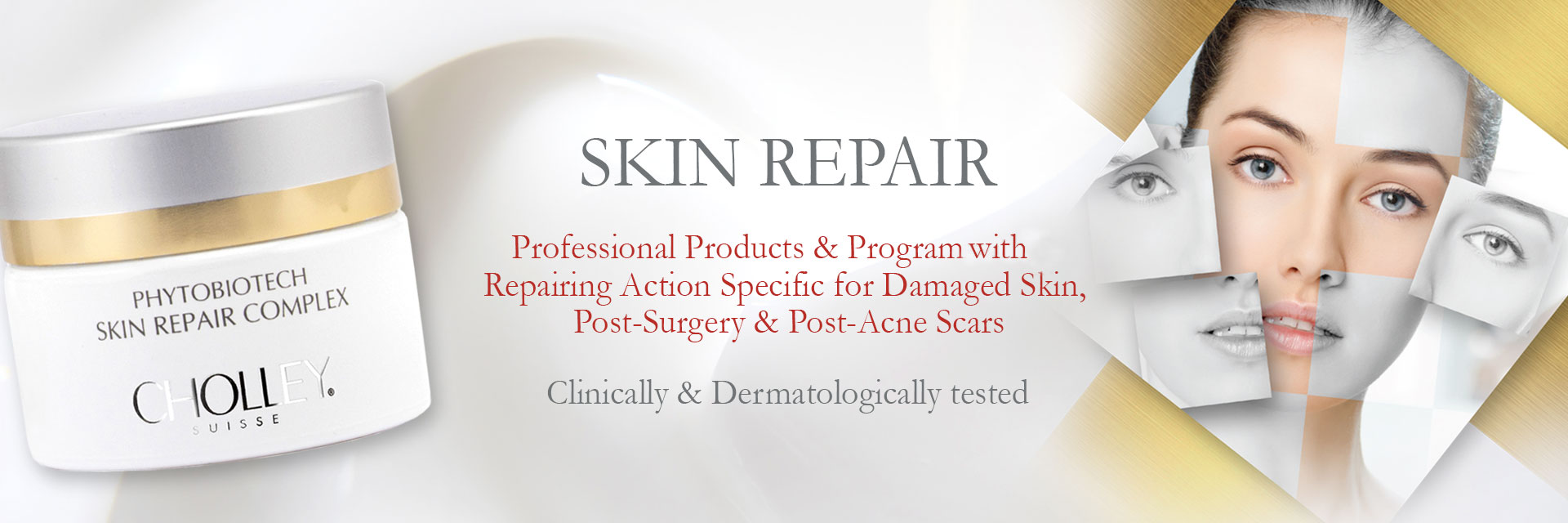 CHOLLEY Best Skin Repair